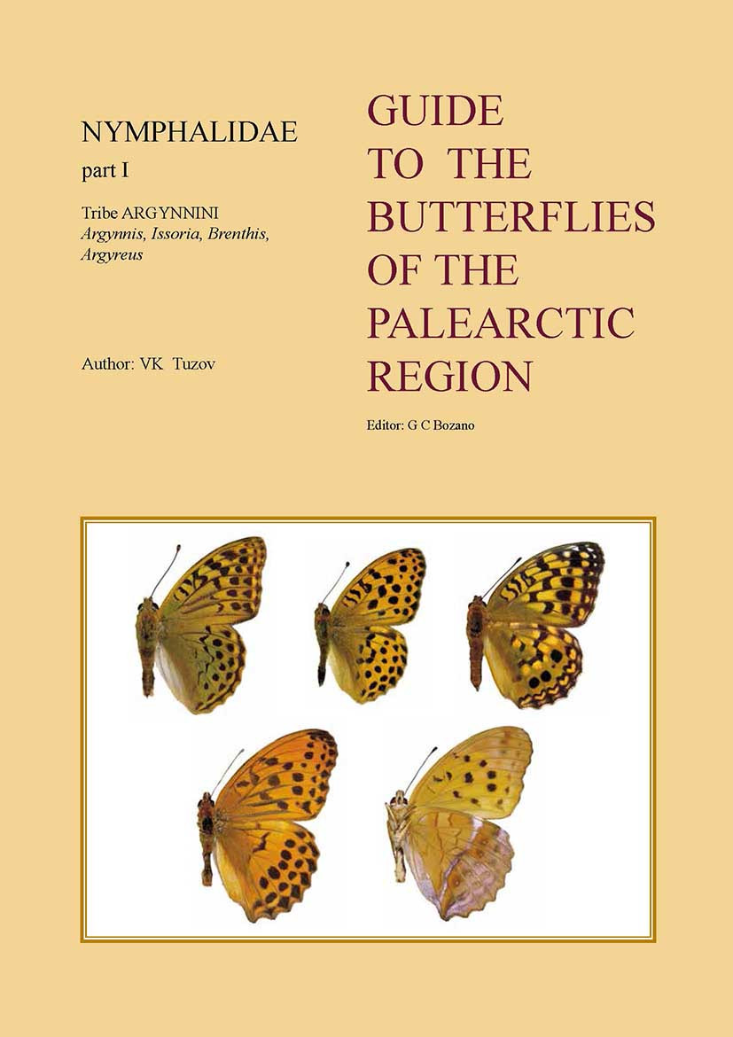 GUIDE TO THE BUTTERFLIES OF THE PALEARCTIC REGION - NYMPHALIDAE PART I - TRIBE ARGYNNINI - DIGITAL VERSION
