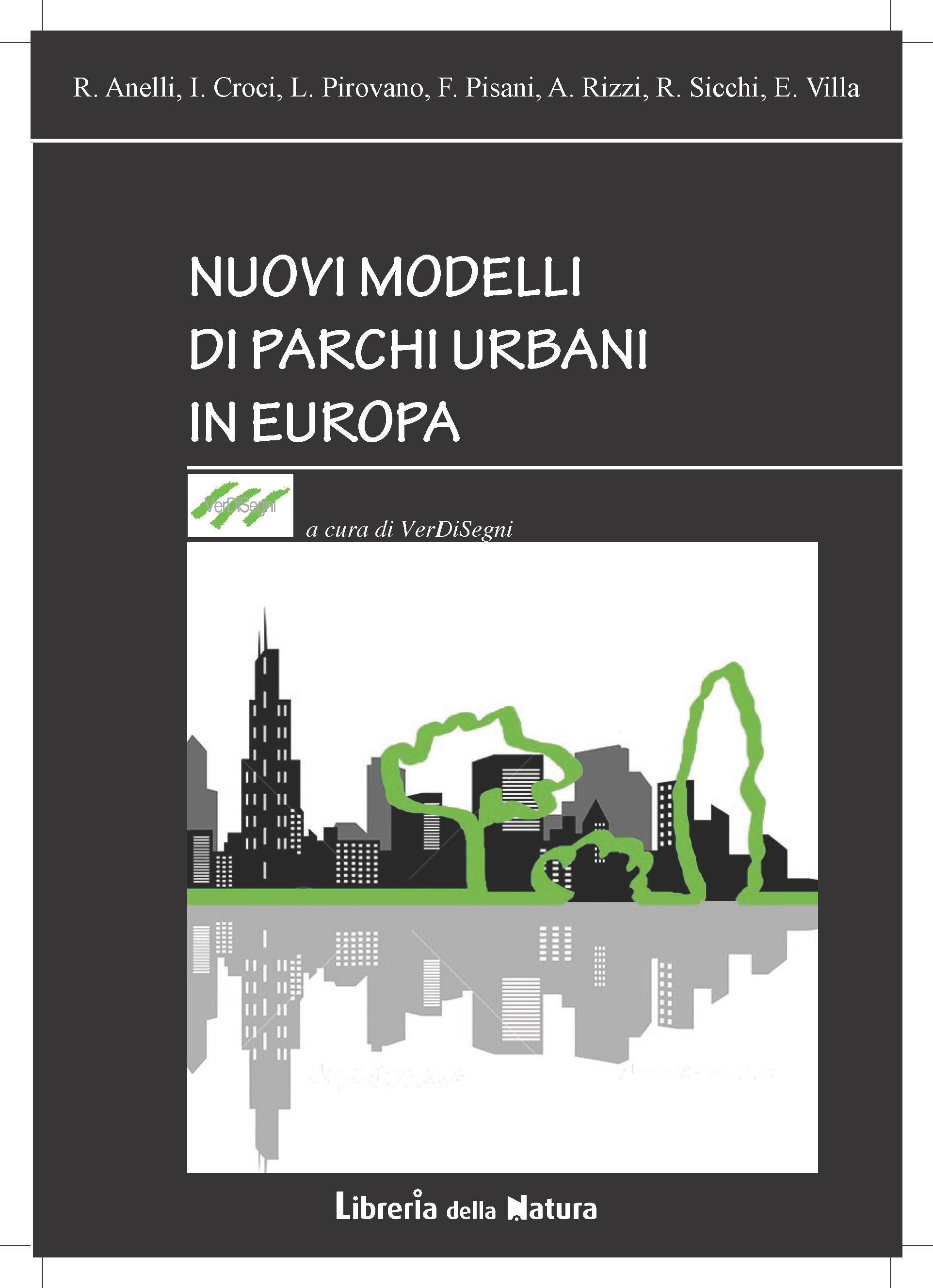 NUOVI MODELLI DI PARCHI URBANI IN EUROPA versione PDF